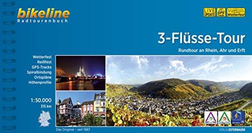 3-Flüsse-Tour: Rundtour an Rhein, Ahr, Erft (Bikeline Radtourenbücher)