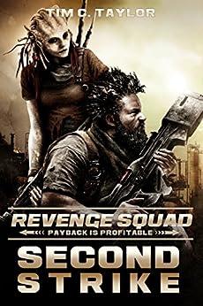Second Strike (Revenge Squad Book 2) by [Taylor, Tim C.]