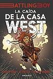La caída de la casa West (Battling Boy)