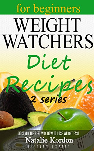 weight-watchers-diet-recipes-your-complete-smart-points-guide-quick-and-fast-recipes-for-fast-weight