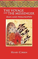 The Voyage and the Messenger: Iran & Philosophy