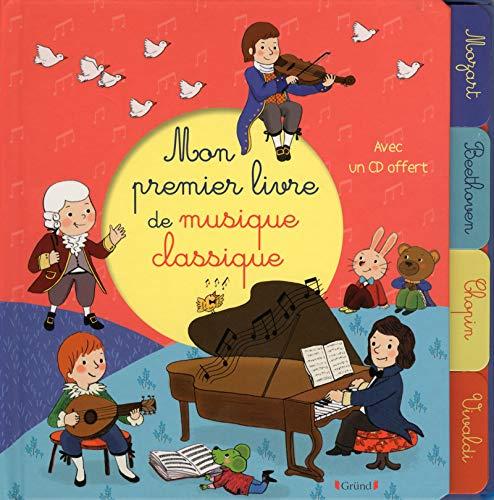 Mon premier livre de musique classique par Emilie COLLET