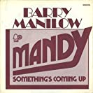 Barry Manilow Greatest Hits, Volume I