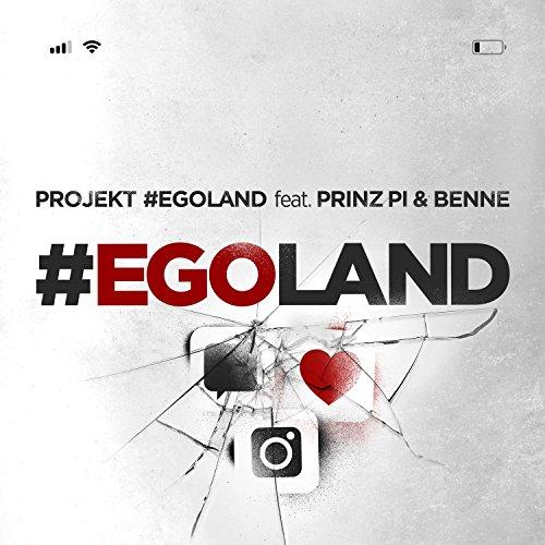 #Egoland (feat. Prinz Pi & Benne)