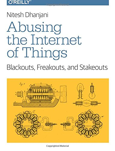 Abusing the Internet of Things: Blackouts, Freakouts, and Stakeouts - Home-security-hardware