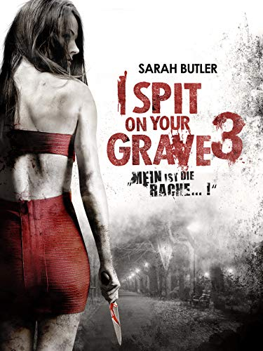 I Spit on your grave 3: Mein ist die Rache... ! Cover
