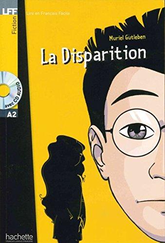 La Disparition. Lektüre und Audio-CD: Niveau A2 par Muriel Gutleben