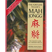 The Fortune Teller's Mah Jongg: The Ancient Game As a Modern Oracle