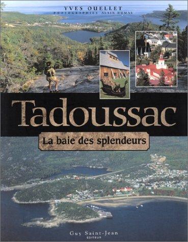 Tadoussac : La Baie des splendeurs