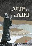 La voie de l'aïki - La danse cosmique