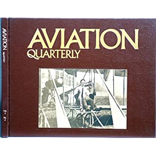 Aviation Quarterly - Third Quarter - Volume 4 Number 3