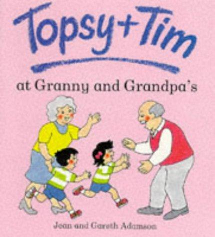 Topsy & Tim at granny and grandpa's