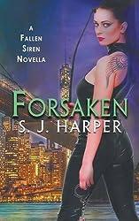 Forsaken by S.J. Harper (2015-06-26)