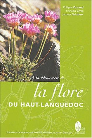 A la dcouverte de la Flore du Haut Languedoc