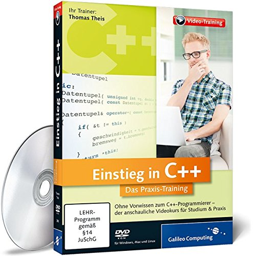 Einstieg in C++ - Das Praxis-Training (Galileo Computing)