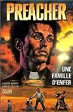 Preacher, tome 3 - Une famille d'enfer