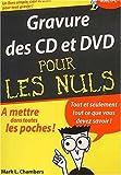 Telecharger Livres Gravure des CD et DVD (PDF,EPUB,MOBI) gratuits en Francaise