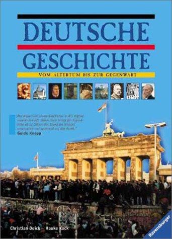 Deutsche Geschichte: Vom Altertum bis zur Gegenwart