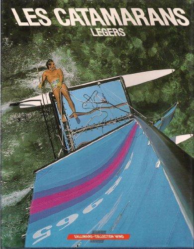 Les Catamarans légers par Jean-Luc Wibaux