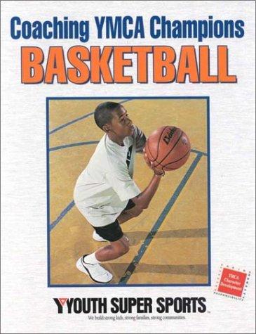 Coaching YMCA Champions Basketball par  YMCA of the USA