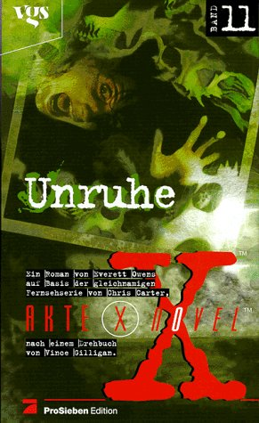 Akte X Novel - Band 11: Unruhe