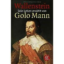Wallenstein: Sein Leben erzählt von Golo Mann