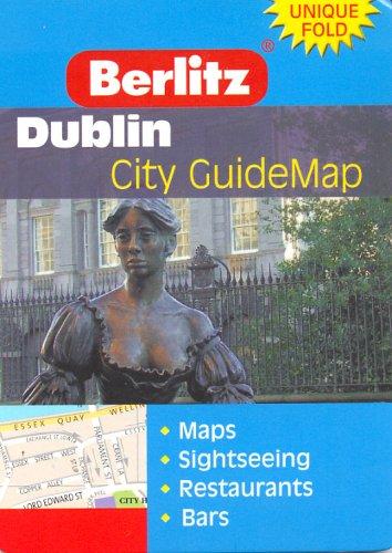 Dublin Berlitz Guidemap (International City GuideMaps)