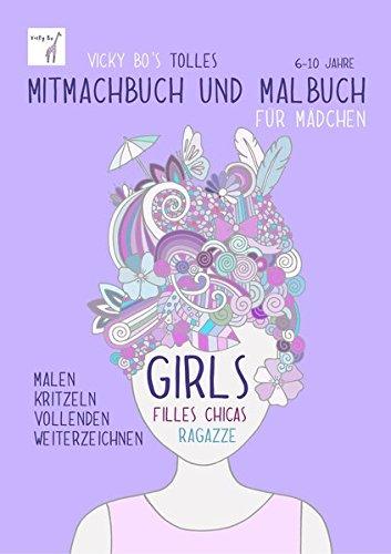 Mitmachbuch und Malbuch - Mädchen.  6-10 Jahre
