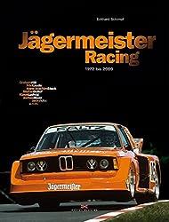 Jägermeister Racing: 1972 bis 2000