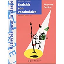Enrichir son vocabulaire Moyenne Section