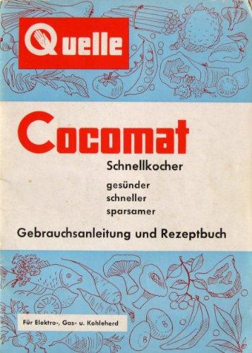 quelle-cocomat-schnellkocher-gebrauchsanleitung-und-rezeptbuch