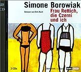 Frau Rettich, die Czerni und ich, 2 Audio-CDs