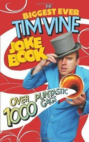 The Biggest Ever Tim Vine Joke Book of Vine, Tim on 30 September 2010