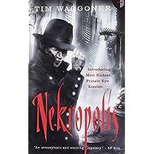 Nekropolis: The Matt Richter Series, Book I by Tim Waggoner (2009-08-06)
