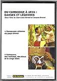 Du Cambodge à Java : danses et légendes