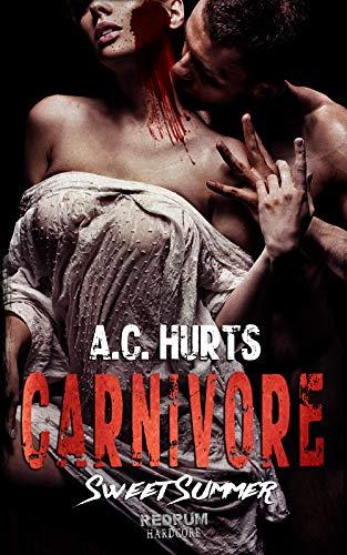 Carnivore: Sweet Summer