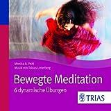 Bewegte Meditation: 6 dynamische Übungen