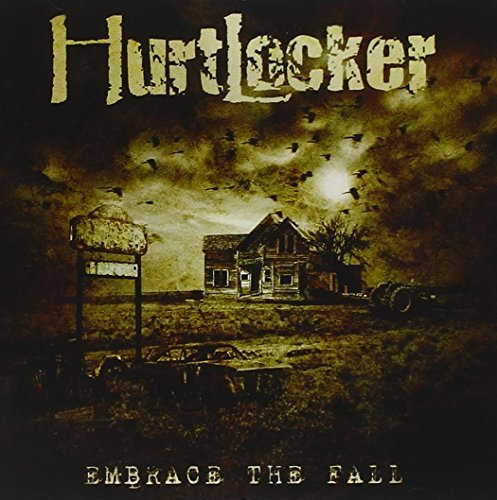 Embrace The Fall by Hurtlocker (2007-09-25)