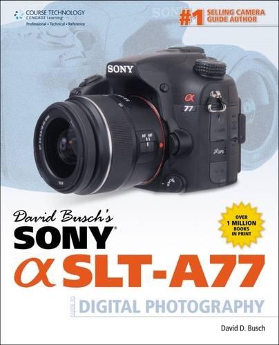 david-buschs-sony-alpha-slt-a77-guide-to-digital-photograph