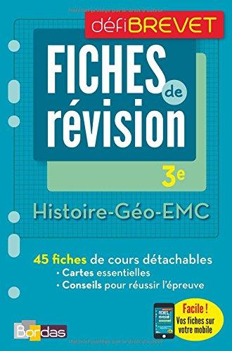 Histoire-Géographie-EMC 3e : Fiches de révision