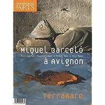 Connaissance des Arts, Hors-série N° 462 : Miquel Barcelo à Avignon : Terramare