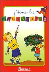 J ECRIS LES MINUSCULES NP    (Ancienne Edition)