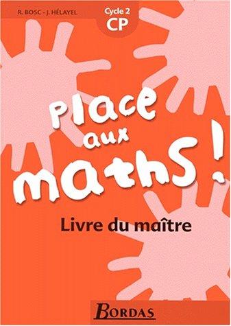 Place aux maths, CP. Livre du maître