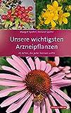 Unsere wichtigsten Arzneipflanzen (Amazon.de)