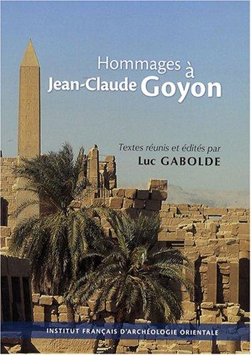 Hommages à Jean-Claude Goyon : Offerts pour son 70e anniversaire