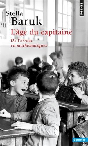L'Age du capitaine - De l'erreur en mathématiques