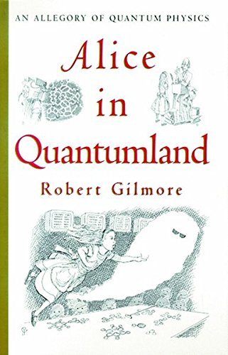 ALICE IN QUANTUMLAND. : An allegory of quantum physics