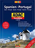 ADAC TravelAtlas Spanien/Portugal: 1:500000. Spain/Portugal - Espana/Portugal - Espanha/Portugal - Collectif