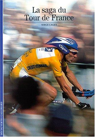 La Saga du Tour de France