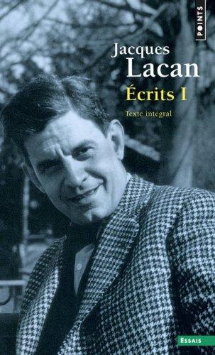 Écrits I. Texte intégral (1) par Jacques Lacan